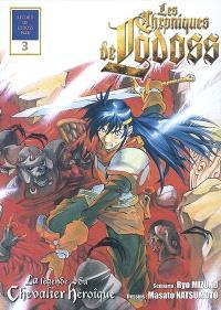 Les chroniques de Lodoss : la légende du chevalier héroïque. Volume 3