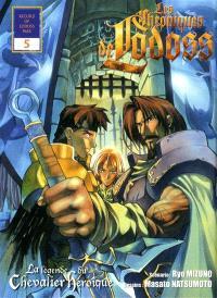 Les chroniques de Lodoss : la légende du chevalier héroïque. Volume 5