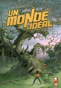 Les contes du villageois, cycle 1 : un monde idéal. Volume 3, Le cirque
