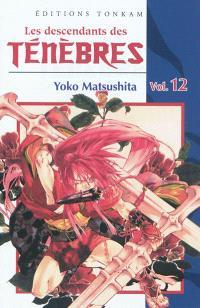 Les descendants des ténèbres. Volume 12