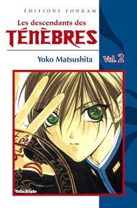 Les descendants des ténèbres. Volume 2