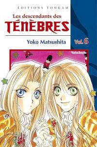 Les descendants des ténèbres. Volume 6
