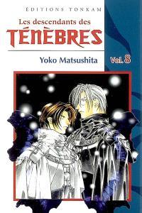 Les descendants des ténèbres. Volume 8