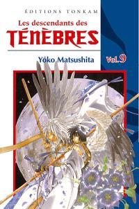 Les descendants des ténèbres. Volume 9