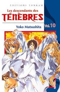 Les descendants des ténèbres. Volume 10
