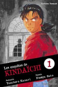 Les enquêtes de Kindaïchi. Volume 1