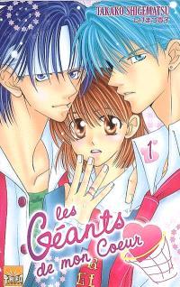 Les géants de mon coeur. Volume 1