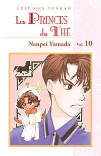 Les princes du thé. Volume 10