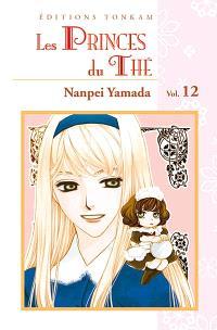 Les princes du thé. Volume 12