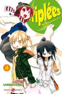 Les triplées : délire puissance 3 !. Volume 4