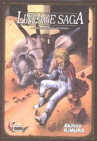 Lineage saga : l'héritier des étoiles. Volume 1