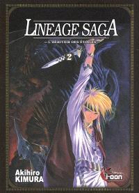 Lineage saga : l'héritier des étoiles. Volume 2