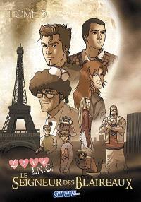 Love INC. Volume 3, Le seigneur des blaireaux