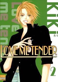 Love me tender. Volume 2
