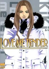 Love me tender. Volume 4