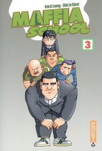 Maffia school. Volume 3