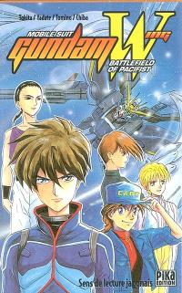 Mobile suit Gundam wing : battlefield of pacifist
