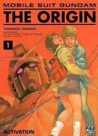 Mobile suit Gundam, the origin. Volume 1, Activation