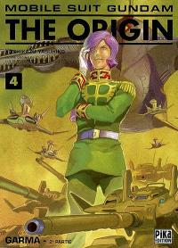 Mobile suit Gundam, the origin. Volume 4, Garma : 2e partie