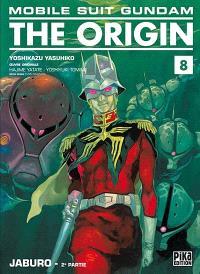 Mobile suit Gundam, the origin. Volume 8, Jaburo : 2e partie