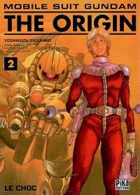 Mobile suit Gundam, the origin. Volume 2, Le choc