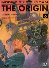Mobile suit Gundam, the origin. Volume 6, Ramba Ral : 2e partie