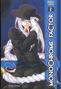 Monochrome factor. Volume 2