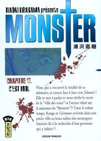 Monster. Volume 17, C'est moi