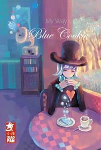 My way. Volume 3, Blue cookies