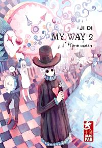 My way. Volume 2, Time Ocean