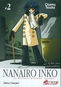 Nanairo inko : L'Ara au sept couleurs. Volume 2