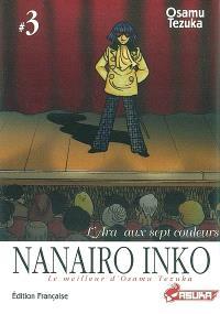 Nanairo inko : L'Ara au sept couleurs. Volume 3