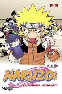 Naruzozo : l'apprenti Nainja. Volume 5