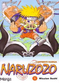 Naruzozo : l'apprenti Nainja. Volume 1, Mission sushi
