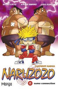 Naruzozo : l'apprenti Nainja. Volume 2, Sumo connection
