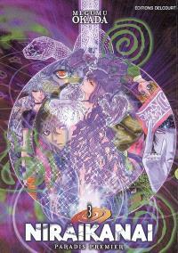 Niraikanai : paradis premier. Volume 3