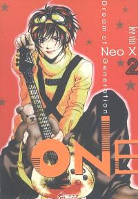 One : dream of Neo X generation. Volume 2