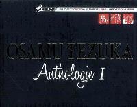 Osamu Tezuka : anthologie. Volume 1