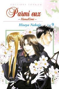 Parmi eux : HanaKimi. Volume 9