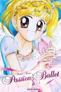 Passion ballet. Volume 1