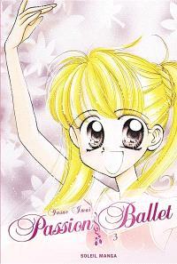 Passion ballet. Volume 3