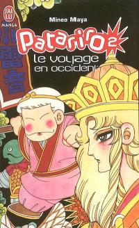 Patariro : le voyage en Occident. Volume 2