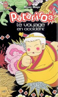 Patariro : le voyage en Occident. Volume 3