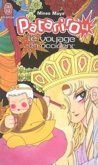 Patariro : le voyage en Occident. Volume 4