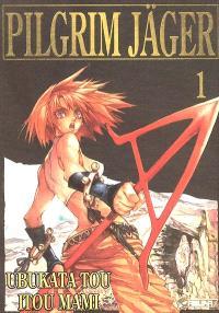 Pilgrim Jäger. Volume 1