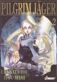 Pilgrim Jäger. Volume 2