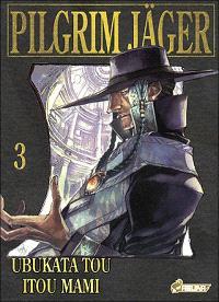 Pilgrim Jäger. Volume 3