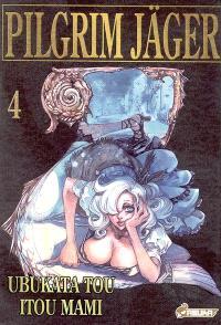 Pilgrim Jäger. Volume 4