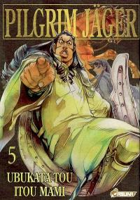 Pilgrim Jäger. Volume 5