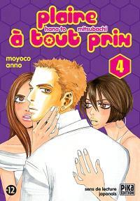 Plaire à tout prix = Hana to mitsubashi. Volume 4
